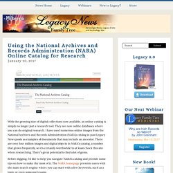 Legacy News: Using the National Archives and Records Administration (NARA) Online Catalog for Research