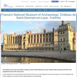 s National Museum of Archaeology: Château de Saint-Germain-en-Laye, Yvelines
