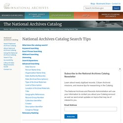 (Diana Swart) National Archives Catalog Search Tips
