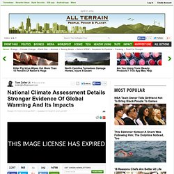 National Climate Assessment Details Stronger Evidence Of Global Warming And Its Impacts