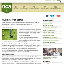 National Coffee Association USA > About Coffee > History of Coffee
