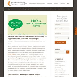 National Mental Health Awareness Month: Ways to support and reduce mental health stigma - Texas Mental Health Helpline