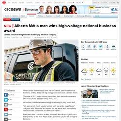 Alberta Métis man wins high-voltage national business award - Edmonton