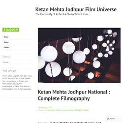 Ketan Mehta Jodhpur National : Complete Filmography – Ketan Mehta Jodhpur Film Universe