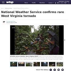 National Weather Service confirms rare West Virginia tornado