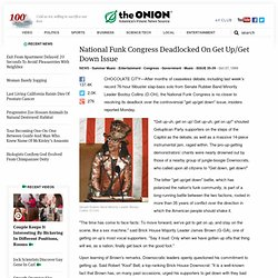 National Funk Congress Deadlocked On Get Up/Get Down Issue