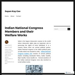 Indian National Congress Members and their Welfare works