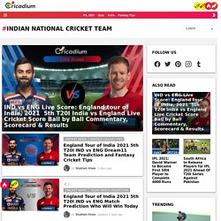 Indian National Cricket Team News, Roster, and Records