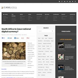 South Africa to issue national digital currency?