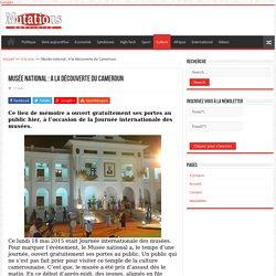 Musée national : A la découverte du Cameroun - Mutations