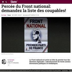 Percée du Front national: demandez la liste des coupables!