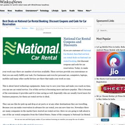 Best Deals on National Car Rental Booking: Discount Coupons and Code for Car Reservation