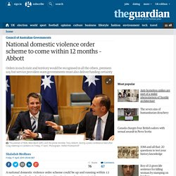 National domestic violence order scheme to come within 12 months – Abbott