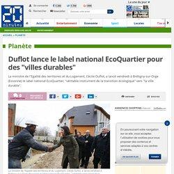 """Duflot lance le label national EcoQuartier pour des """"villes durables"""""""