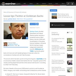 Loose lips Twitter at Goldman Sachs - National entrepreneur
