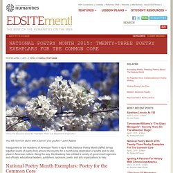 National Poetry Month 2015: Twenty-Three Poetry Exemplars for the Common Core