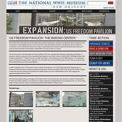 The National WWII Museum | New Orleans: EXPANSION: U.S. Freedom Pavilion: The Boeing Center