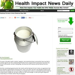 National Farmers Union Endorses Raw Milk