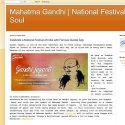 Great Soul: Celebrate a National Festival of India with Famous Quotes App