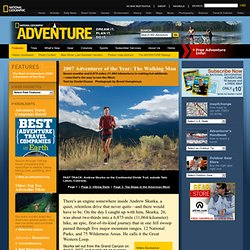 Andrew Skurka - National Geographic Adventure Magazine