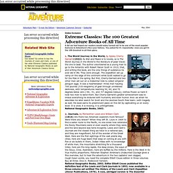 National Geographic Adventure Mag.: 100 Greatest Adventure Books (1-19)