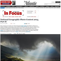 National Geographic Photo Contest 2013, Part II - In Focus