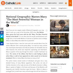 National Geographic Names Mary Most Powerful Woman