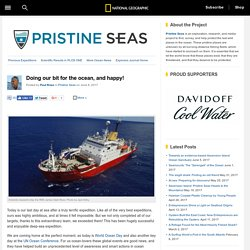 Doing our bit for the ocean, and happy! – National Geographic Society (blogs)