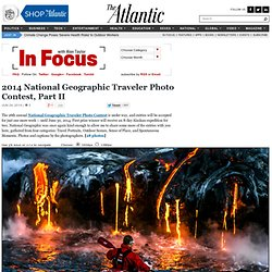 2014 National Geographic Traveler Photo Contest, Part II - In Focus