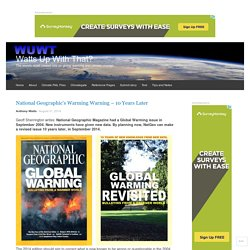 National Geographic's Warming Warning – 10 Years Later