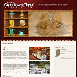National Greentown Glass Association: Museum News