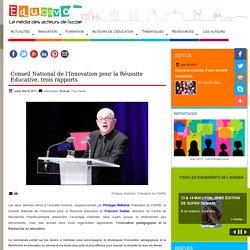 Conseil National de l'Innovation pour la Réussite Educative, trois rapports