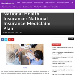 National Health Insurance: National Insurance Mediclaim Plan - Your Guide to Insurance