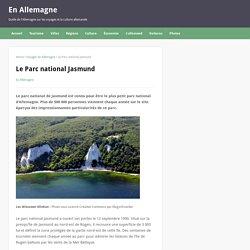 Le Parc national Jasmund - En Allemagne