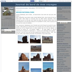 ARCHES NATIONAL PARK - Journal de bord de mes voyages