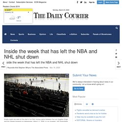 Inside the week that has left the NBA and NHL shut down