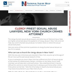 Clergy Priest Sexual Abuse Lawyers, New York Church Crimes Attorneys