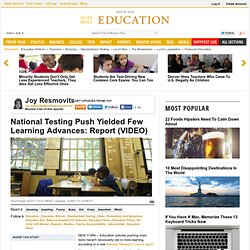 National Testing Push Yielded Few Learning Advances: Report