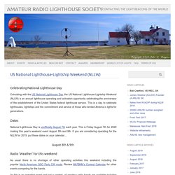 US National Lighthouse-Lightship Weekend (NLLW) – Amateur Radio Lighthouse Society