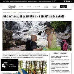 Parc national de la Mauricie : 6 secrets bien gardés - Tourisme Mauricie