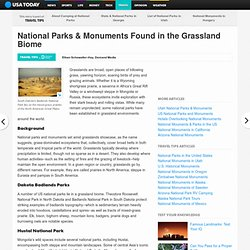National Parks & Monuments Found in the Grassland Biome