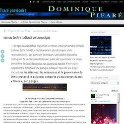 non au Centre national de la musique « tracé provisoire