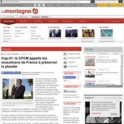 National - Cop-21: le CFCM appelle les musulmans de France à préserver la planète
