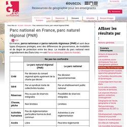 Parc national en France / parc naturel régional (PNR)