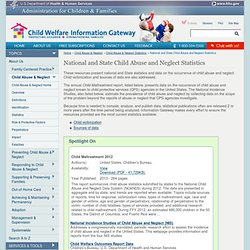 National and State Child Abuse and Neglect Statistics