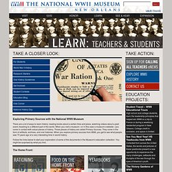 Learn: For Students: WWII History: Take a Closer Look at Primary Sources