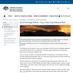 Uluru-Kata Tjuta National Park - Overview - World Heritage Places