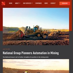 National Group Pioneers Automation in Mining - National Group