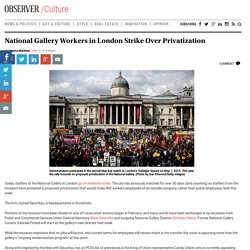 National Gallery Workers in London Strike Over Privatization