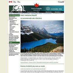 Parc national Banff - Promenade des Glaciers
